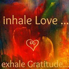 La inhalacion es el regalo de vida que te da D~s exhalar es la forma en que lo agradeces. Medita con esta conciencia y entra en tu corazón.
