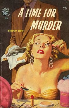 """""""Not yet, you doofus. Right now is the time for MAKE-UP. The time for murder is at a quarter after!"""""""