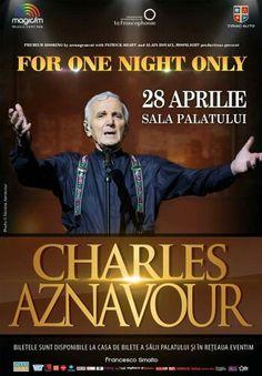 Premium Booking prezinta: Spectacolul Charles Aznavour in Romania, Bucuresti, Sala Palatului, 28 aprilie, ora 20:00! Ultimele bilete se gasesc in reteaua www.evenim.ro , www.salapalatului.ro si casele de bilete ale acestora.  VIPStyle.ro este Partener Media la acest eveniment >> http://www.vipstyle.ro/Eveniment_Charles_Aznavour_-_One_night_only