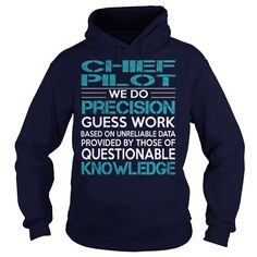 Awesome Tee For Chief Pilot T-Shirts, Hoodies. BUY IT NOW ==► Funny Tee Shirts