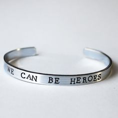 We Can Be Heros Hand Stamped Silver Cuff – The Bullish Store