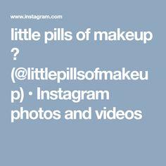little pills of makeup 🎀 (@littlepillsofmakeup) • Instagram photos and videos