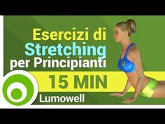 Esercizi di Stretching per Principianti - YouTube