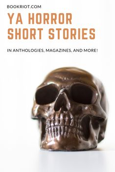 Dig into these anthologies, magazines, and journals that feature a whole host of YA horror short stories. book lists | YA horror | horror short stories | YA horror short stories | horror books | horror to read | scary books | scary stories | scary stories for teens