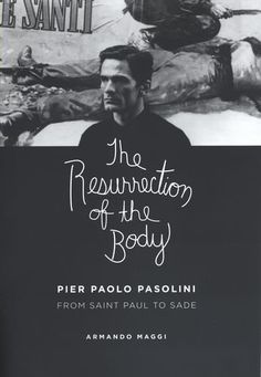 The Resurrection of the Body: Pier Paolo Pasolini Between... https://www.amazon.co.jp/dp/0226501345/ref=cm_sw_r_pi_dp_x_91RTybDQ8ZKTD