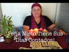 Lectura De Cartas: Peña Nieto Tiene Los Dias Contados! - YouTube