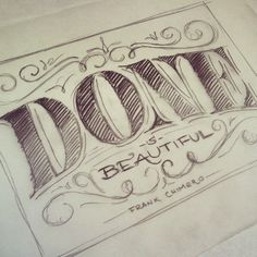 Done is beautiful, sketch by Martina Flor