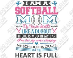 I Am A Softball Mom Shirt Decal Cutting File in SVG EPS DXF JPEG and PNG