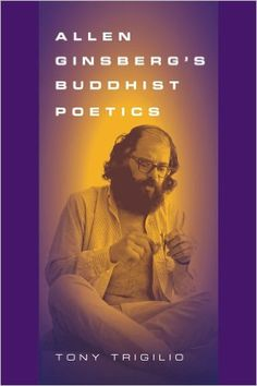 Allen Ginsberg's Buddhist Poetics: Tony Trigilio: 9780809331260: Amazon.com: Books