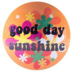 my bumpy, good day sunshine