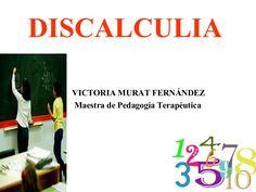 Caracetrísticas de la discalculia y su tratamiento. Trabajo de Victoria Murat