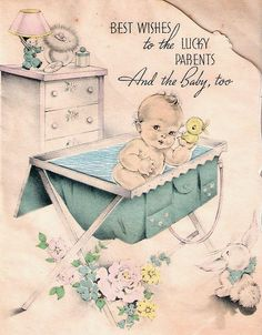 """Best Wishes To The Lucky Parents and the Baby Too! Clipart Baby, Retro Baby, Boy Baby Shower Themes, Baby Shower Cards, Vintage Greeting Cards, Vintage Postcards, Ducky Baby Showers, Baby Illustration, Baby Clip Art"