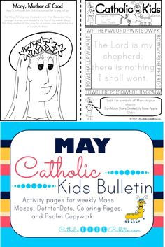 Free Printable coloring pages and activity bulletins for kids to use at Catholic Mass.