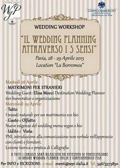 ECCO IL PROGRAMMA DEL WORKSHOP FIRMATO WEDDING PLANNER ITALIA PER INFO EVENTI@WPI-ITALIA.IT TEL. 3463573830