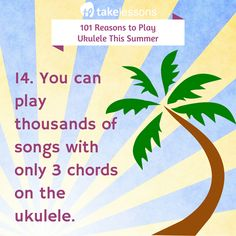 Learn to play ukulele this summer! Believe it or not, you can play thousands of songs with only 3 chords. http://takelessons.com/blog/learn-to-play-ukulele-this-summer-z10?utm_source=social&utm_medium=blog&utm_campaign=pinterest
