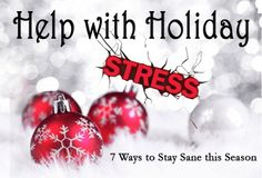 Help with Holiday Stress