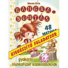 Hangrabontás kiegészítő feladatsor Teaching Kids, Kids Learning, Dyslexia, Education, Reading, School, Creative, Reading Books, Teaching