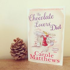 Chocolate Lovers Diet - Carole Matthews (2nd book 2016)