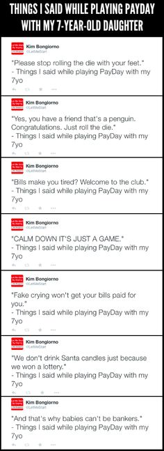 Things I Said While Playing PayDay with My 7-Year-Old Daughter | parenting humor | kids   family | moms on Twitter