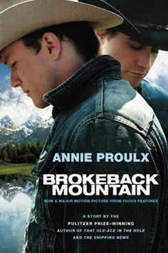 Brokeback Mountain By Annie Proulx 64 pages; Scribner Available at: Amazon.com, Barnes & Noble, IndieBound Told in spare, simple prose, this...