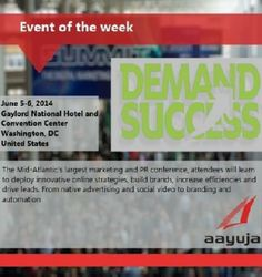 Event of the Week! Demand Success, June 5 - 6, 2014, Washington, DC