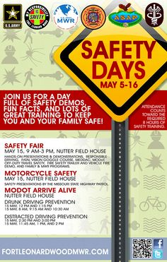 Safety Days May 5-16 SAFETY FAIR - May 15 9am-3pm Counts as 2.5 hrs of your mandatory 8hrs required safety training.