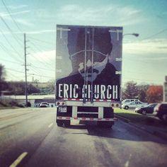 Eric Church tour truck...BEST CONCERT EVER!!!