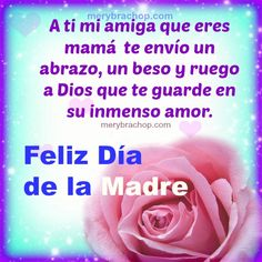 Frases Cristianas de Feliz Día Madre, Bonitos Mensajes cortos ... Happy Mothers Day Messages, Mother Day Message, Mother Day Wishes, Happy Mother S Day, Mothers Day Quotes, Mothers Day Cards, Happy Birthday, Birthday Greetings, Birthday Messages