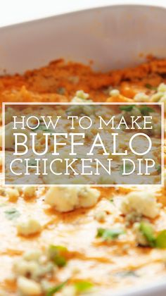 Buffalo Chicken Dip! Here's how to make buffalo chicken dip that's cheesy, creamy, and spicy. It's perfect for a Game Day party or tailgate, and ready in just 30 minutes. #buffalo #chickendip #appetizer #simplyrecipes #footballgame