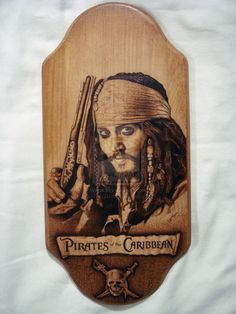 """Captain Jack Sparrow Pyrography Plaque Pyrography means """"writing with fire"""", from the Greek """"pur"""" (fire) and """"graphos"""" It can be p. Wood Paintings, Painting On Wood, Laser Cutter Ideas, Yorky, Bullmastiff, Captain Jack Sparrow, Wood Burning Art, Wooden Art, Kraken"""