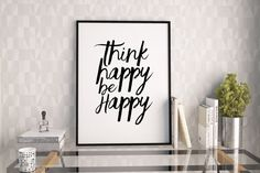 PRINTABLE Art,Think Happy Thoughts,BE HAPPY Sign,Be Happy Print,Inspirational Quote,Motivational Print,Watercolor Print,Hand Brushed