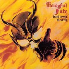 Don't Break the Oath - Mercyful Fate
