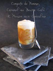 J'en reprendrai bien un bout...: Compote de Pommes, Caramel au Beurre Salé & Mousse aux Spéculoos