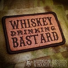 Funny Patches, Cool Patches, Pin And Patches, Whiskey Drinks, Scotch Whiskey, Biker Quotes, Velcro Patches, Tactical Patches, Morale Patch