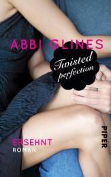 twisted perfection - ersehnt ... für mich das bisher beste Buch der Rosemary Beach Reihe ♥