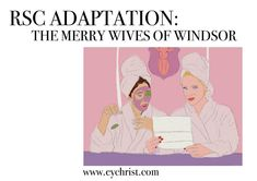"""RSC:""""The Merry Wives of Windsor"""" Adaption – Eve Yasmin Christ Royal Shakespeare Company, Local Library, Reality Tv Shows, Married Woman, Played Yourself, Revenge, Old And New, Windsor, Christ"""