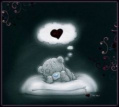 Dreams of you Teddy Bear Quotes, Baby Teddy Bear, Cute Teddy Bears, Tatty Teddy, Bear Cartoon, Cute Cartoon, Teddy Bear Pictures, Blue Nose Friends, Bear Nursery