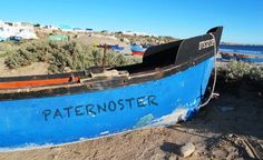 Paternoster - From South to South Places To Travel, Places To Visit, Boat Art, Blog Voyage, Fishing Boats, Cape Town, West Coast, Picture Photo, Great Places
