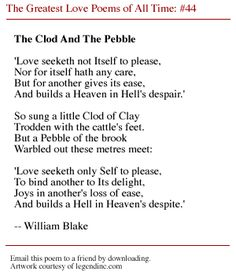 "a symbol of innocence and experience in william blakes the clod and the pebble In the poem in the poem ""the clod and the pebble,"" by william blake, the shift in tone reveals how life experience can alter perspectives on love the poem begins with an optimistic and innocent tone while presenting the ""little clod of clay['s]"" view of love."