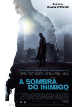 Assistir A Sombra Do Inimigo Dublado Online No Livre Filmes Hd