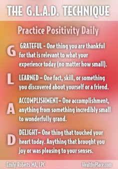 """Don't let negative thoughts take over your mind and your self-confidence. Try the G.L.A.D. technique to help you live a more positive and confident life."" http://www.HealthyPlace.com"