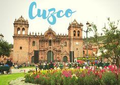 TOP 10: CUZCO, PERU