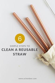 6 simple steps to clean and sanitize reusable straws #lowwaste #zerowaste #reusablestraw #plasticfree #plasticfreestraw #cleaningtips #cleaningtipsandtricks #sustainablestraws