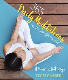 Dec 2019 - 365 Daily Meditations for on and Off the Mat : A Year in Hot Yoga Daily Meditation, Daily Yoga, Yoga Sequences, Yoga Poses, Yoga Routine For Beginners, Hard Yoga, Yoga Positions, Pilates Reformer, Yoga Exercises
