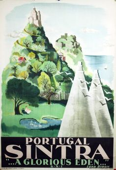 """Sintra ... A Glorious Eden..."" by Mily Possoz - 1949"