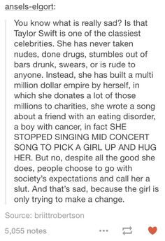 I never thought of this before. I don't really listen to Taylor, but she's got my respect now