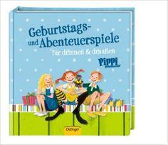 Pippi Langstrumpf Geburtstags- und Abenteuerspiele: für drinnen und draußen: Amazon.de: Astrid Lindgren, Katrin Engelking: Bücher