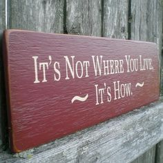 Primitive+Wood+Sign+It's+Not+Where+You+by+scaredycatprimitives