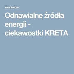 Odnawialne źródła energii - ciekawostki KRETA
