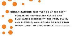 """Organizations that """"let go at the top"""" will leap from opportunity to opportunity. #Socialera"""